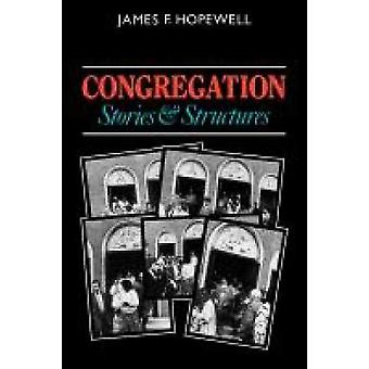 Congregation Stories and Structures by Hopewell & James F.
