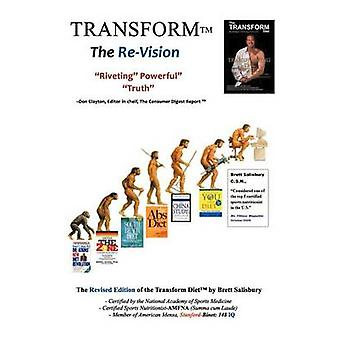 The Transform Diet Its Not a Matter of If....Only When by Salisbury & Brett