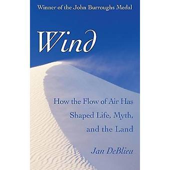 Wind by DeBlieu & Jan