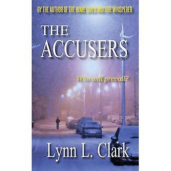 The Accusers by Clark & Lynn L.
