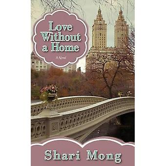 Love Without a Home by Mong & Shari