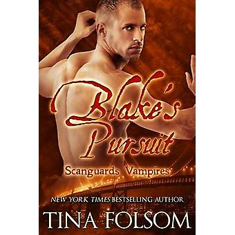 Blakes Pursuit Scanguards Vampires 11 by Folsom & Tina