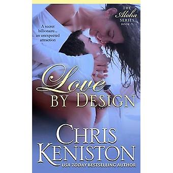 Love By Design by Keniston & Chris