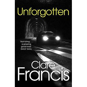Unforgotten by Francis & Clare