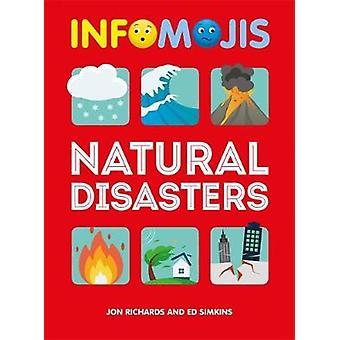 Infomojis - Natural Disasters by Jon Richards - 9781526306975 Book