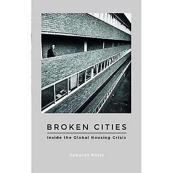 Broken Cities: Inside the Global Housing Crisis