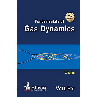 Fundamentals of Gas Dynamics (2nd Revised edition) by Vikash Babu - 9