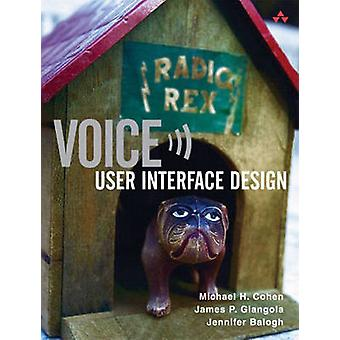 Voice User Interface Design by Cohen Michael
