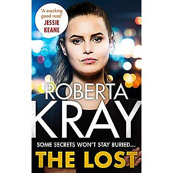 The Lost by Roberta Kray - 9780751559835 Book