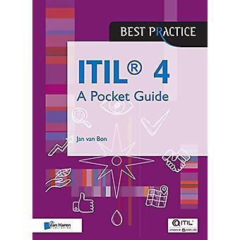 ITIL (R)4 - A Pocket Guide by Van Haren Publishing - 9789401804394 Bo