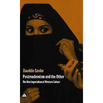 Postmodernismen och den andra - Ny imperialism av västerländsk kultur av Zi