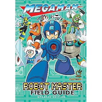 Mega Man Robot Master Field Guide  Updated Edition by David Oxford