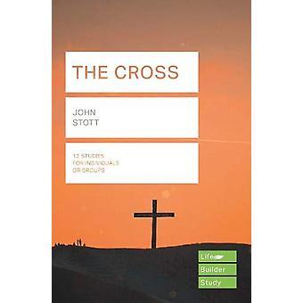 The Cross (Lifebuilder Study Guides) von John Stott - 9781783597901 Bo