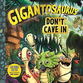 Gigantosaurus - Don't Cave In by Cyber Group Studios - 9781787413146 B