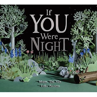 If You Were Night by Thi Van & Muon