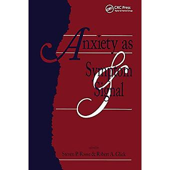 Anxiety as Symptom and Signal by Steven P. Roose - 9781138881563 Book