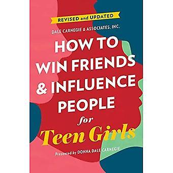 Come vincere amici e influenzare la gente per ragazze adolescenti