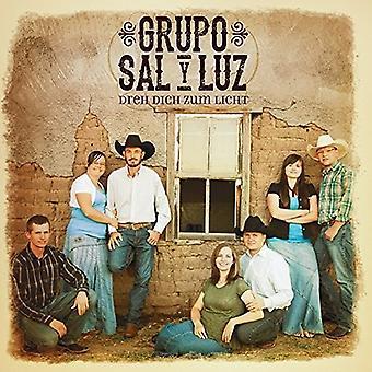 Grupo Sal Y Luz - Dreh Dich Zum Licht [CD] USA import