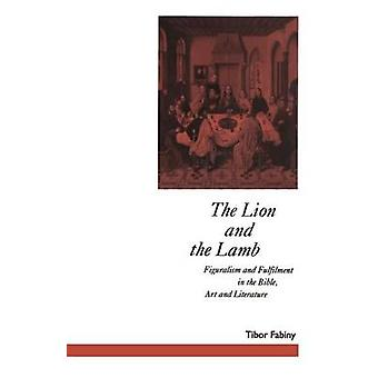 The Lion and the Lamb - Figuralism and Fulfilment in the Bible Art and