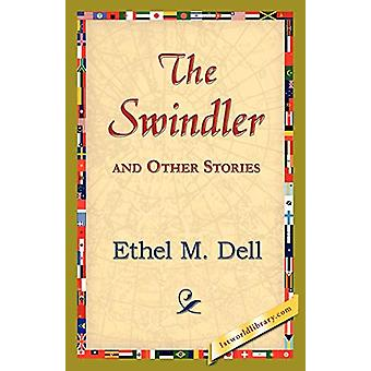 The Swindler and Other Stories by Ethel M Dell - 9781421824697 Book