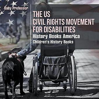 The US Civil Rights Movement for Disabilities - History Books America