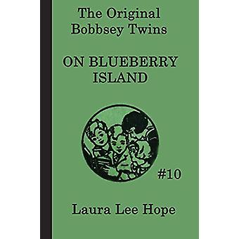 The Bobbsey Twins on Blueberry Island by Laura Lee Hope - 97816172030