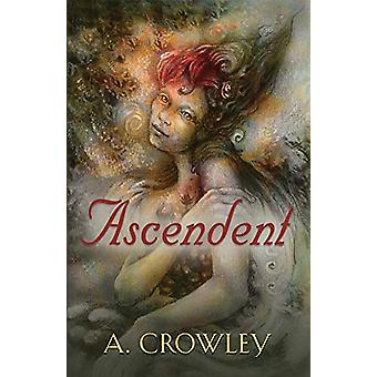 Ascendent by A Crowley - 9781632639677 Book