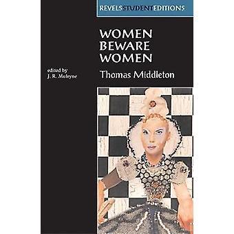 Women Beware Women Revels Student Editions