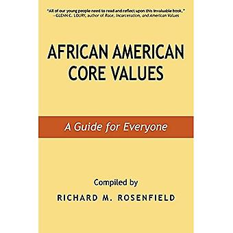 African American Core Values: A Guide for Everyone