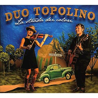 デュオ トポリーノ - ラ ・ ストラーダ ・ デイ ・ Colori [CD] アメリカ インポートします。