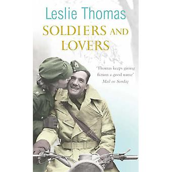 Soldiers and Lovers by Leslie Thomas - 9780099502944 Book