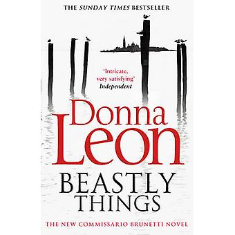 Beastly Things by Donna Leon - 9780099564836 Book