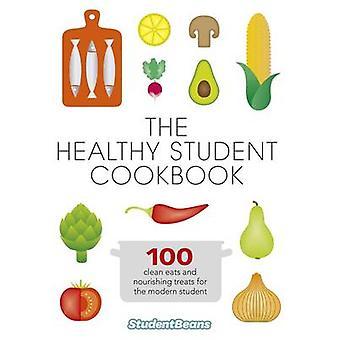 El saludable recetario de estudiante por studentbeans.com - libro 9780297870005