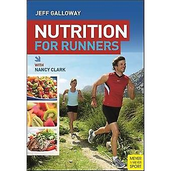 Nutrition for Runners by Jeff Galloway - 9781782550273 Book