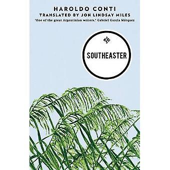 Southeaster by Haroldo Conti - Jon Lindsay Miles - 9781908276605 Book