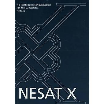 Norra Europeiska symposiet för arkeologiska textilier X av Margarita G
