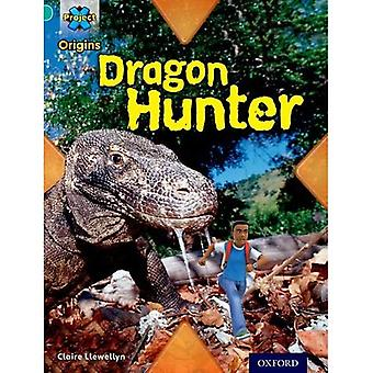Origines du projet X: Livre Turquoise bande, Oxford niveau 7: découverte: chasseur de Dragon
