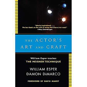 Skådespelarens konst och hantverk: William Esper lär Meisner tekniken