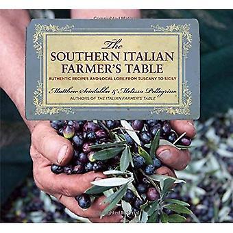 Table de l'agriculteur italien du Sud: recettes authentiques et régional de la Toscane à la Sicile