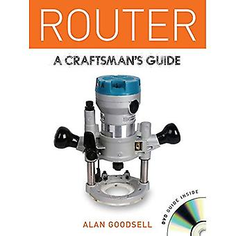 Router (Craftsmans Guide)