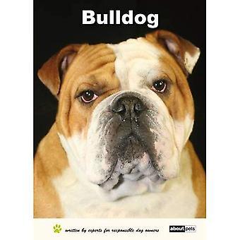 Bulldog: Dog Breed Expert Series