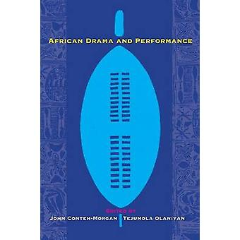 African Drama and Performance by CONTEHMORGAN & JOHN