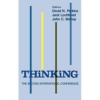 Thinking  The Second International Conference by Perkins & D. N.
