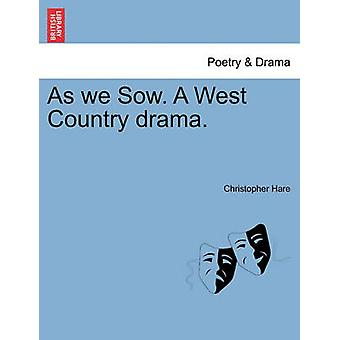 Come abbiamo scrofa. A West Country dramma. da lepre & Christopher