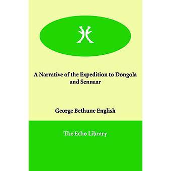 En fortelling av ekspedisjonen til Dongola og Sennaar av engelsk & George Bethune
