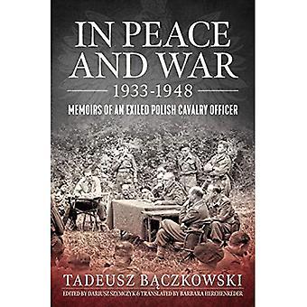 In oorlog en vrede: Memoirs of een verbannen Pools cavalerie officier