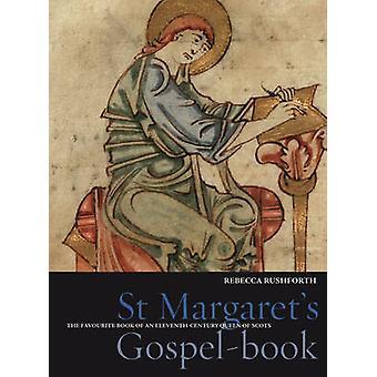 Évangéliaire de Sainte-Marguerite - le livre préféré d'un onzième siècle
