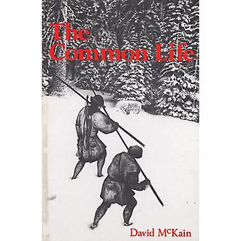 The Common Life by David McKain - 9780914086383 Book
