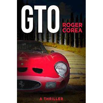 GTO - Race to Oblivion by Roger Corea - 9781590793978 Book