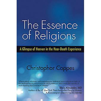 The Essence of Religions - A Glimpse of Heaven in the Near-Death Exper